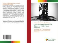 Bookcover of Estudo de Reservatório de Gases na Indústria do Petróleo