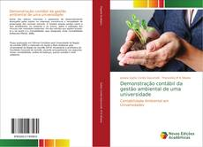 Capa do livro de Demonstração contábil da gestão ambiental de uma universidade