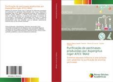 Bookcover of Purificação de pectinases produzidas por Aspergillus niger ATCC 9642