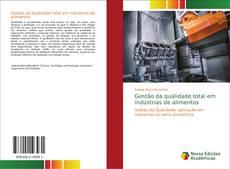 Capa do livro de Gestão da qualidade total em indústrias de alimentos