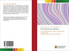 Bookcover of O arraial da Amazônia