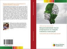 Borítókép a  Responsabilidade Social Empresarial na relação trabalho e educação - hoz