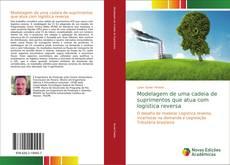 Bookcover of Modelagem de uma cadeia de suprimentos que atua com logística reversa