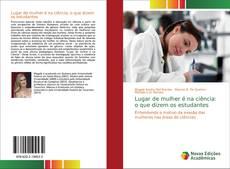 Buchcover von Lugar de mulher é na ciência: o que dizem os estudantes