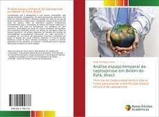 Capa do livro de Análise espaço-temporal da Leptospirose em Belém do Pará, Brasil