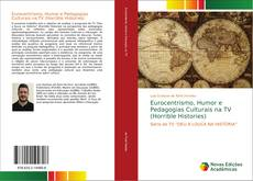 Capa do livro de Eurocentrismo, Humor e Pedagogias Culturais na TV (Horrible Histories)