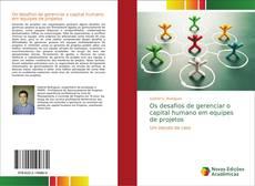 Обложка Os desafios de gerenciar o capital humano em equipes de projetos