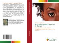 Borítókép a  A Docência Negra e a Escola de Campo - hoz