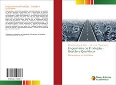 Portada del libro de Engenharia de Produção - Gestão e Qualidade