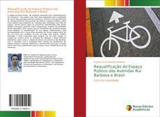 Bookcover of Requalificação do Espaço Público das Avenidas Rui Barbosa e Brasil
