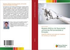 Modelo Afetivo de Reputação utilizando Personalidade e Emoção kitap kapağı