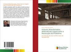 Bookcover of Imóveis Abandonados. Alternativas Legais para a Resolução do Problema.