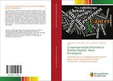 Capa do livro de Criopreservação Ovariana e Efeitos Ósseos: Novo Paradigma