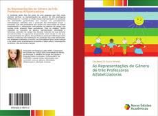 Buchcover von As Representações de Gênero de três Professoras Alfabetizadoras