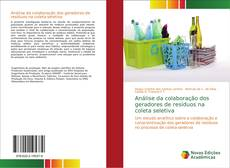 Bookcover of Análise da colaboração dos geradores de resíduos na coleta seletiva