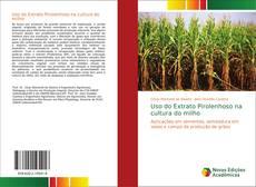 Bookcover of Uso do Extrato Pirolenhoso na cultura do milho