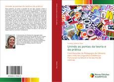 Bookcover of Unindo as pontas da teoria e da prática