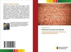 Bookcover of Políticas raciais em debate