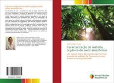 Capa do livro de Caracterização da matéria orgânica de solos amazônicos