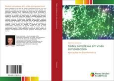 Bookcover of Redes complexas em visão computacional