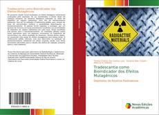 Bookcover of Tradescantia como Bioindicador dos Efeitos Mutagênicos