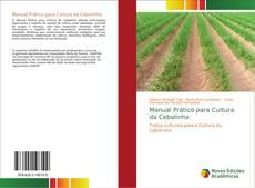 Couverture de Manual Prático para Cultura da Cebolinha