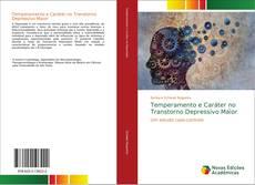 Copertina di Temperamento e Caráter no Transtorno Depressivo Maior