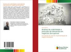 Portada del libro de Análise de viabilidade e previsão de demanda em negócios disruptivos
