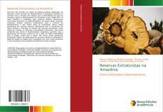 Buchcover von Reservas Extrativistas na Amazônia