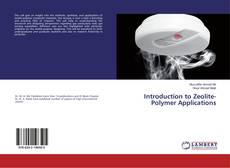 Bookcover of Introduction to Zeolite-Polymer Applications