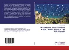 Portada del libro de The Practice of Sustainable Social Development in the Third World
