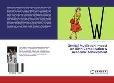 Bookcover of Genital Mutilation Impact on Birth Complication & Academic Achievement