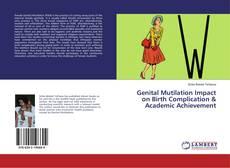 Couverture de Genital Mutilation Impact on Birth Complication & Academic Achievement