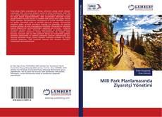 Milli Park Planlamasında Ziyaretçi Yönetimi kitap kapağı