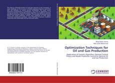 Buchcover von Optimization Techniques for Oil and Gas Production