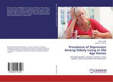 Buchcover von Prevalence of Depression Among Elderly Living in Old Age Homes