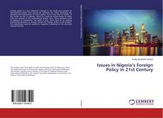 Bookcover of Issues in Nigeria's Foreign Policy in 21st Century