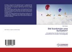 Обложка Did Svankmajer save Surrealism?