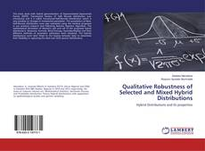 Bookcover of Qualitative Robustness of Selected and Mixed Hybrid Distributions