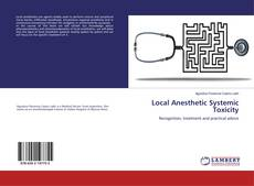 Bookcover of Local Anesthetic Systemic Toxicity