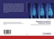 Bookcover of Metabolic Syndrome Paediatric Criteria