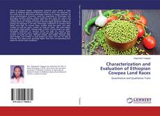 Characterization and Evaluation of Ethiopian Cowpea Land Races kitap kapağı