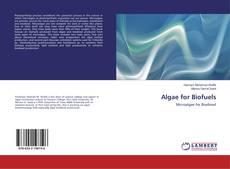 Bookcover of Algae for Biofuels