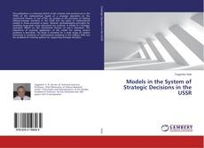 Bookcover of Models in the System of Strategic Decisions in the USSR