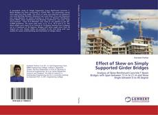 Обложка Effect of Skew on Simply Supported Girder Bridges