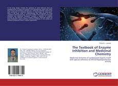 The Textbook of Enzyme Inhibition and Medicinal Chemistry kitap kapağı