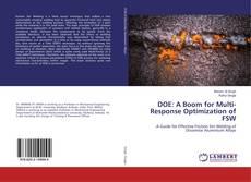Bookcover of DOE: A Boom for Multi-Response Optimization of FSW