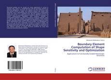 Couverture de Boundary Element Computation of Shape Sensitivity and Optimization