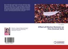 Portada del libro de Effect of Electro Osmosis on Fine Grained Soils