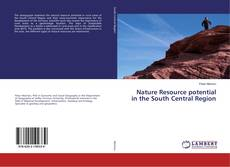 Couverture de Nature Resource potential in the South Central Region